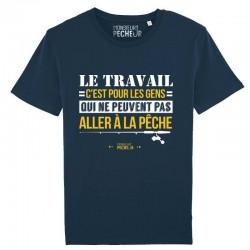 T-Shirt le travail ou la pêche Monsieur Pecheur achetez chez pecheur peche com bleu