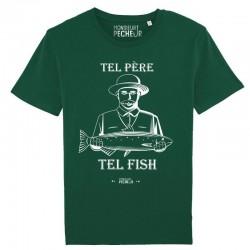 T-Shirt Tel Père Tel Fish Monsieur Pecheur achetez chez pecheur peche com vert