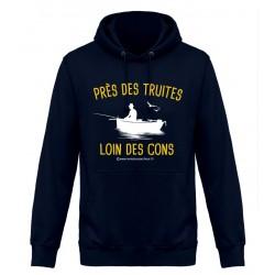 Sweat Capuche Près Des Truites Loin Des Cons Monsieur Pecheur acheter chez pecheur peche com bleu