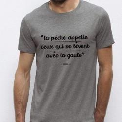 T-Shirt Ceux Qui Se Réveille Avec La Gaule Monsieur Pecheur acheter chez pecheur peche com gris