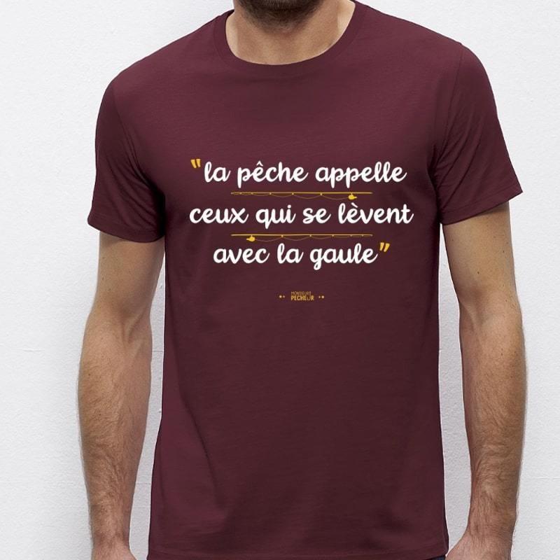 T-Shirt Ceux Qui Se Réveille Avec La Gaule Monsieur Pecheur acheter chez pecheur peche com rouge bordeau
