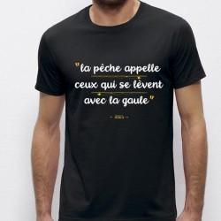 T-Shirt Ceux Qui Se Réveille Avec La Gaule Monsieur Pecheur acheter chez pecheur peche com noir